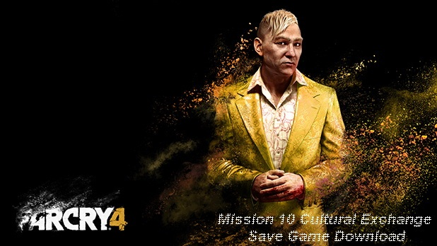 Far Cry 4 Mission 10 Saves