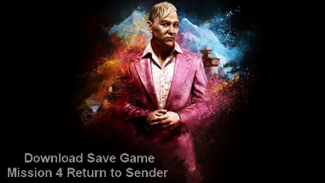 Far Cry 4 Mission 4 Save